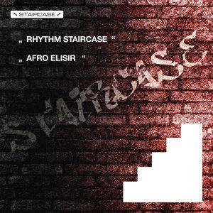 Rhythm Staircase - Afro Elisir (Original Mix)