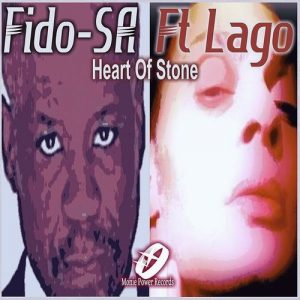 Fido-SA feat. Lago - Heart of Stone