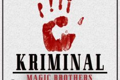 Magic Brothers - Kriminal