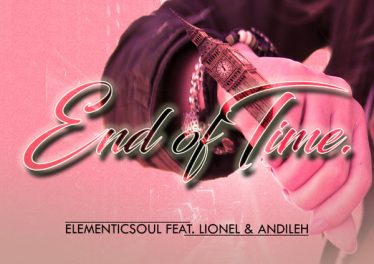 Elementic Soul feat. Lionel & Andileh - End of Time (Original Mix)