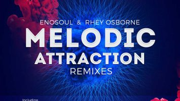 EnoSoul & Rhey Osborne - Melodic Attraction (Pierre Johnson Remix)