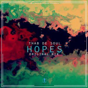 Thab De Soul - Hopes