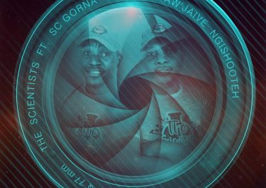 The Scientists - Aw'Jaive NgiShooteh (feat. SC Gorna)