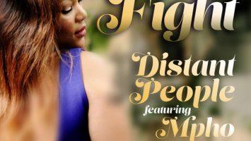 Distant People feat. Mpho - Fight (Original Mix)