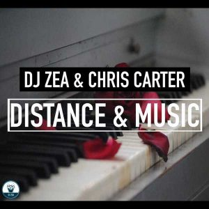 DJ Zea & Chris Carter - Distance & Music