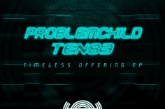 Problem Child Ten83 - Timeless Offering EP, latest afro house, local house music, south african afro house music download mp3