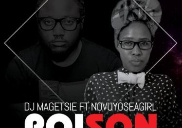 Dj Magetsie - Poison (feat. Novuyoseagirl)