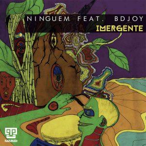 Ninguem feat. BDJOY - Imergente (Oscar P Rework)