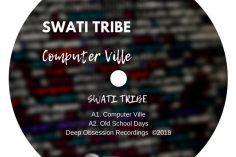 Swati Tribe - Computer Ville (Original Mix), latest afro house music, afro house 2019, deep house music, deep tech, new afro house music, south african house songs, afro house download dmp3