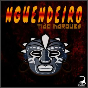 DJ Tião Marques - Nguendeiro