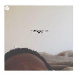 Katlego Swizz - Workinprogress Cutz EP 01