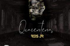Dj Reis Junior - Quarentena EP