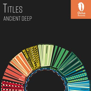 Ancient Deep - Titles (Original Mix)