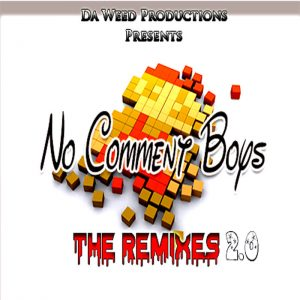 No Comment Boys - The Remixes 2.0, Funky, Club House