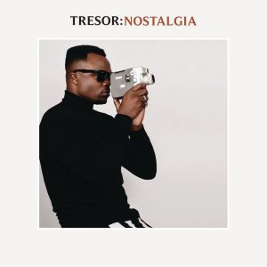 TRESOR - Kiss Of Life (feat. Mafikizolo), nostalgia album, afro pop