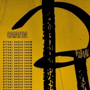 Caianda - Ritual Radio Show 18 MIX