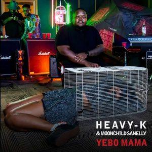 Heavy K & Moonchild Sanelly - Yebo Mama, new gqom music, gqom 2018 download mp3, gqom 2019, fakaza gqom, download latest south african gqom songs, sa gqom mp3