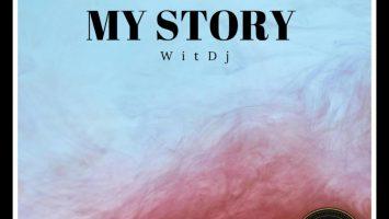 WitDJ - My Story EP