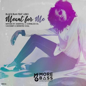BlackJean, Lebo - Meant For Me (Remixes), latest house music, deep house tracks, house music download, afro house music, sa new house music south africa, afro deep house, afrohouse songs, best house music, african house music, soulful house
