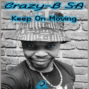 Crazy-B SA - Keep On Moving EP