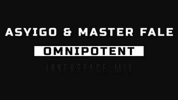 Asyigo & Master Fale - Omnipotent (Innerspace)