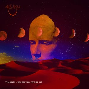 TIMANTI - When You Wake Up (Original Mix), LATESt afro house music, new afro house, house music download, download music from traxsource