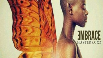 Masterroxz - Embrace EP, latest house music, deep house tracks, house music download, club music, afro house music, new house music south africa, afro deep house, latest south african house, new sa house music, funky house, new house music 2019, tribal house music, best house music, african house music