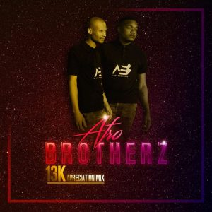 Afro Brotherz - 13K Appreciation Mix, afro house, sa house music, afro house 2019, afro mix, dj mix