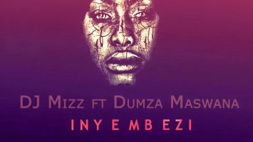 DJ Mizz - Inyembezi (feat. Dumza Maswana), south africa house music, mzansi afro house, new afrohouse music, za music, afro house 2019 download mp3