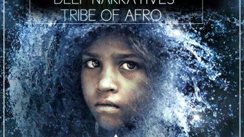 Deep Narratives & Tribe Of Afro – Umzilikazi (Original Mix)
