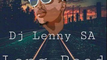 Dj Lenny SA - Long Road (Original Mix)
