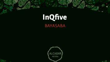 InQfive - Bayasaba (Original Mix), afro house music download, south african house music, afro house songs