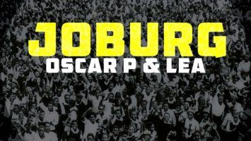 Oscar P - Joburg (feat. Lea)