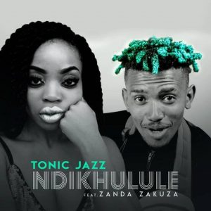 TonicJazz - Ndikhulule (feat. Zanda Zakuza), gqom 2019, new gqom music, gqom songs, south african gqom music, sa gqom mp3 download