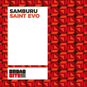 Saint Evo - Samburu (Alternative Dub)