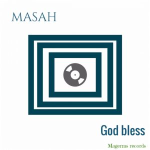 Masah - God Bless (Original Mix)