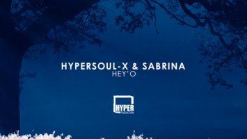 HyperSOUL-X & Sabrina - Hey'O (Ma-B's Afro Mix)