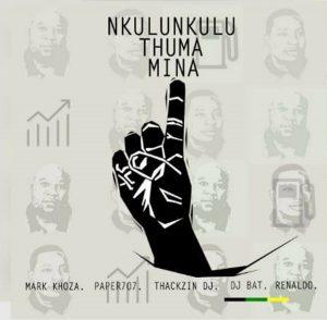 Mark Khoza, ThackzinDJ, Dj Paper707, DJ Bat & Renaldo - Nkulunkulu Thuma Mina, anc, south african election, amapiano music, amapiano 2019 download mp3, sa music