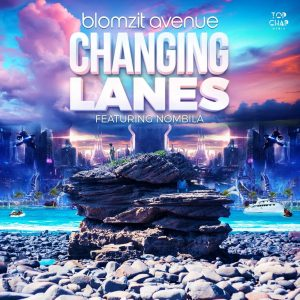 Blomzit Avenue, Nombila - Changing Lanes, south african house music, new afro house music, afrohouse songs mp3 download, latest afro house