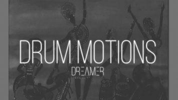 Dreamer - Drum Motions