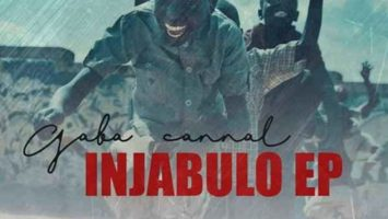 Gaba Cannal - Injabulo EP, new amapiano music, amapiano 2019 download, south african amapiano songs, latest amapiano music