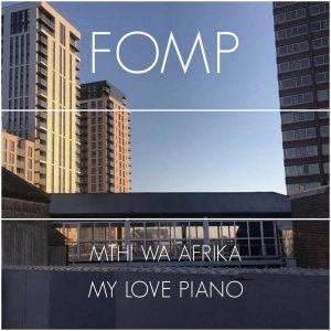 Mthi Wa Afrika - My Love Piano, deep house sounds, datafilehost music, afrodeep, afromix, deep house 2019, deephouse mp3 download, latest deep house music, south african deep house music