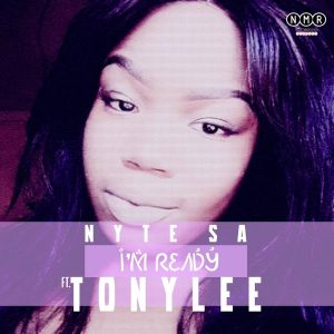 Nyte SA feat. Tonylee - I'm Ready (Original Mix)