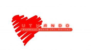 RedBoyz MusiQ - uThando (feat. Xolile)