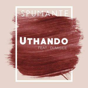Spumante feat. Dumsile - Uthando (Original Mix)