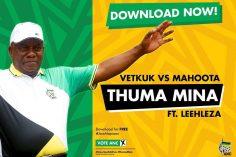 Vetkuk vs Mahoota - Thuma Mina (feat. Leehleza)