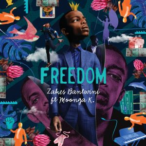 Zakes Bantwini, Moonga K - Freedom (Benediction SA Remix), latest sa music, new afro house, afro deep, afrotech, afro house 2019 download, afrohouse songs, mp3 download, house music download, south african music