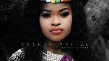 Asanda Mkhize - Buyela Ekhaya