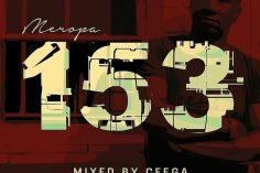 Ceega - Meropa 153 (100% Local), south african music, za music, sa songs, afro house 2019, latest sa music