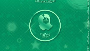 Ethiopian Chyld - Are You Ready (Original Mix)